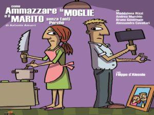 'Come ammazzare la moglie o il marito' @ Teatro Elios Santena | Alessandria | Piemonte | Italia