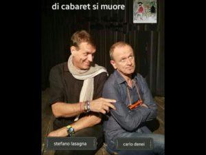 """Di cabaret si muore"" con Carlo Denei e Stefano Lasagna @ Teatro Elios Santena | Santena | Piemonte | Italia"